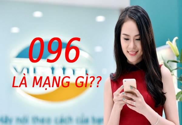 Đầu số 096 là mạng gì?