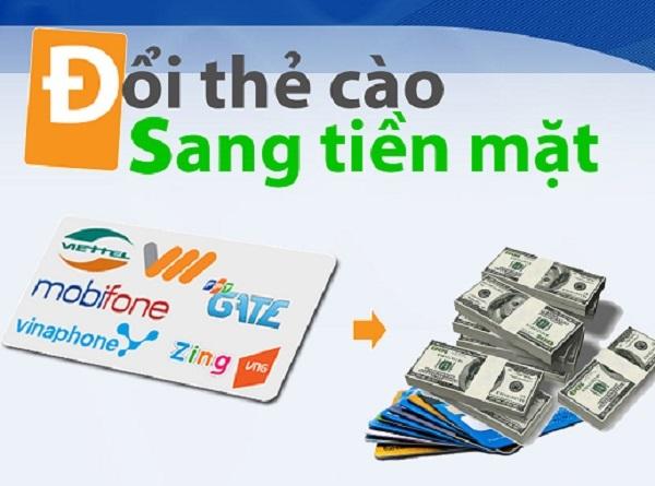 Đổi thẻ cào là hình thức quy đổi từ thẻ game hay thẻ điện thoại lấy tiền mặt