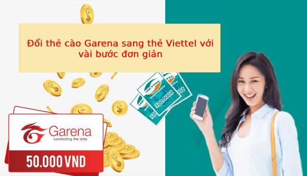 Cách đổi thẻ Garena sang Viettel rất đơn giản