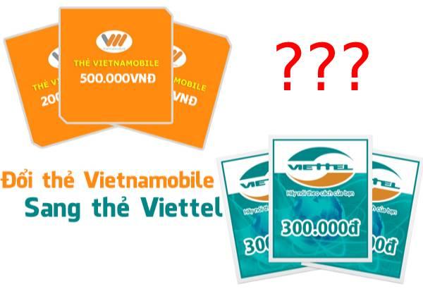 Đổi thẻ Vietnamobile sang Viettel được không?