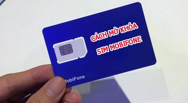 Hướng dẫn cách xử lý sim Mobifone bị khóa